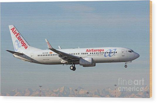 Aireuropa - Boeing 737-800 - Ec-hjq  Wood Print