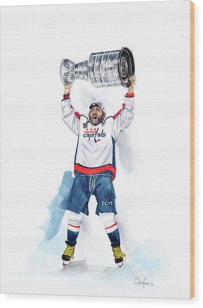 Alex Oveckhkin Stanley Cup Win Wood Print by Caroline Serafinas