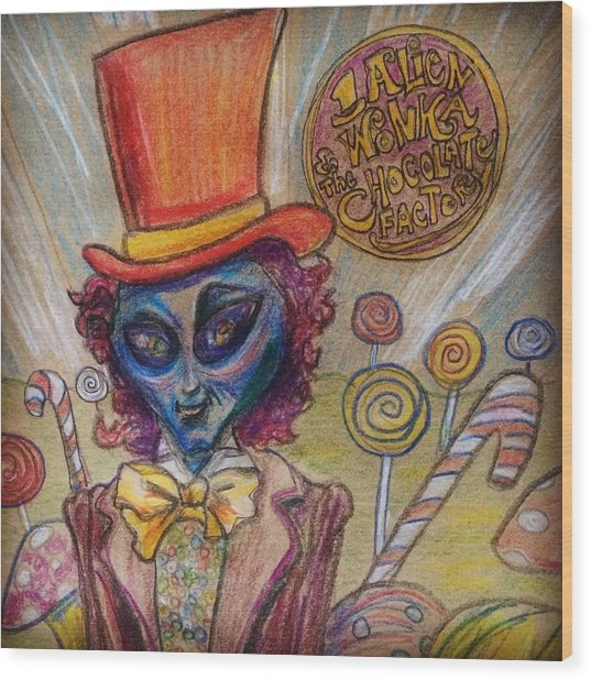Alien Wonka And The Chocolate Factory Wood Print