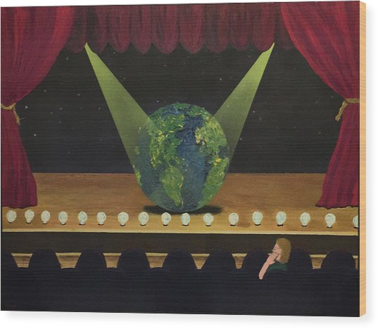 All The World's On Stage Wood Print