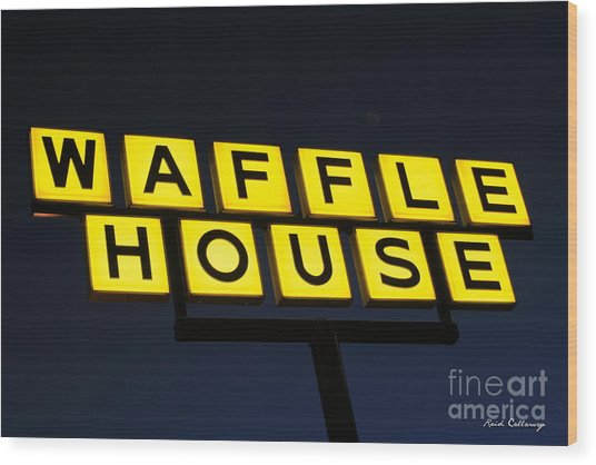 Always Open Waffle House Classic Signage Art  Wood Print