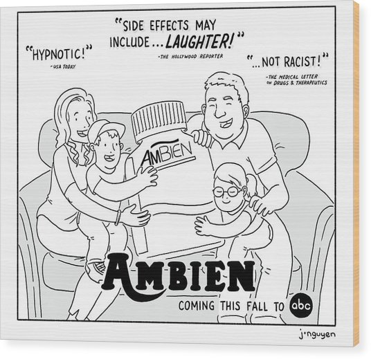 Ambien Coming This Fall To Abc Wood Print