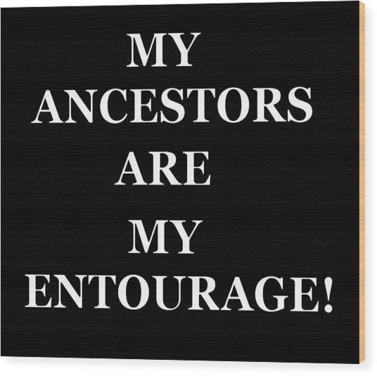 Ancestors Wood Print