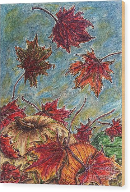 And The Leaves Came Tumbling Down Wood Print