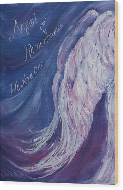 Angel Of Remembrance Wood Print