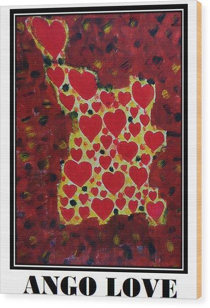 Ango Love Wood Print