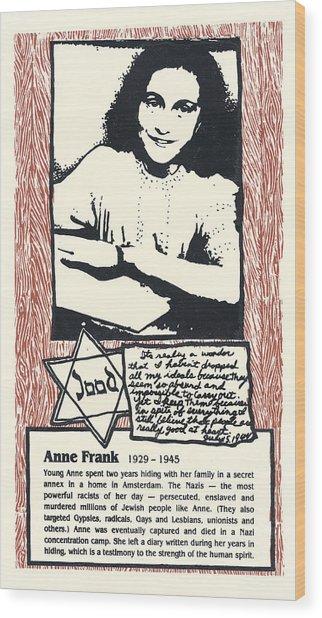 Anne Frank Wood Print by Ricardo Levins Morales