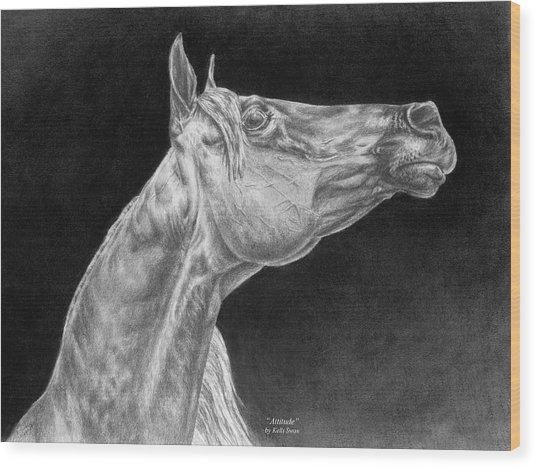 Arabian Horse Attitude Print Wood Print