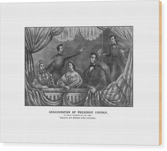Assassination Of President Lincoln Wood Print