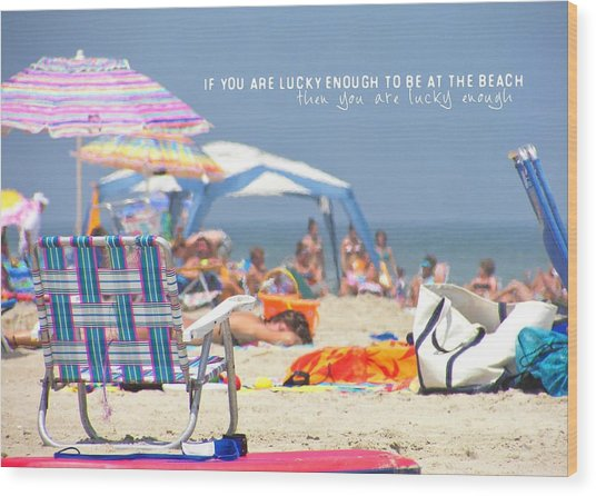 At The Beach Quote Wood Print by JAMART Photography
