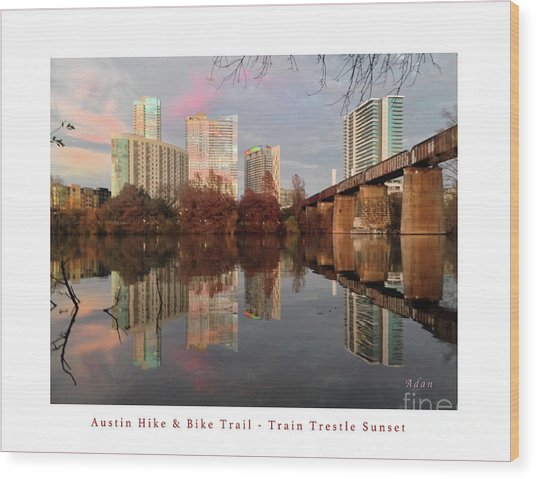 Austin Hike And Bike Trail - Train Trestle 1 Sunset Left Greeting Card Poster - Over Lady Bird Lake Wood Print