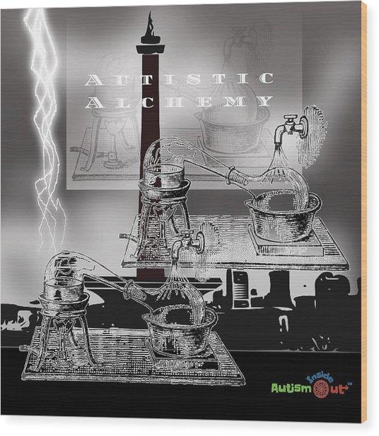 Autistic Alchemy Wood Print