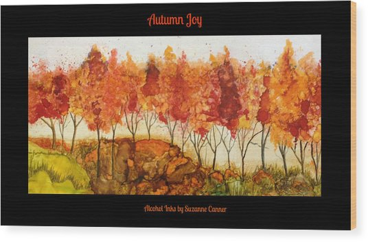 Autumn Joy Wood Print