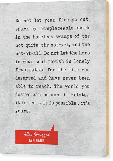 Ayn Rand Quotes - Atlas Shrugged Quotes - Literary Quotes - Book Lover Gifts - Typewriter Quotes Wood Print