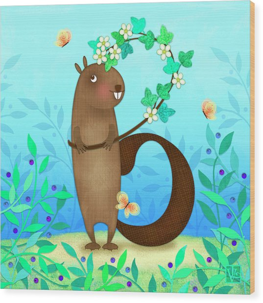 B Is For Beaver With A Blossoming Branch Wood Print