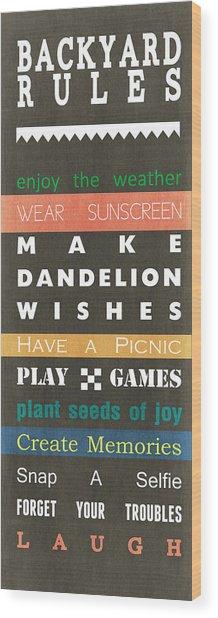 Backyard Rules Wood Print