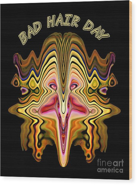 Bad Hair Day Wood Print