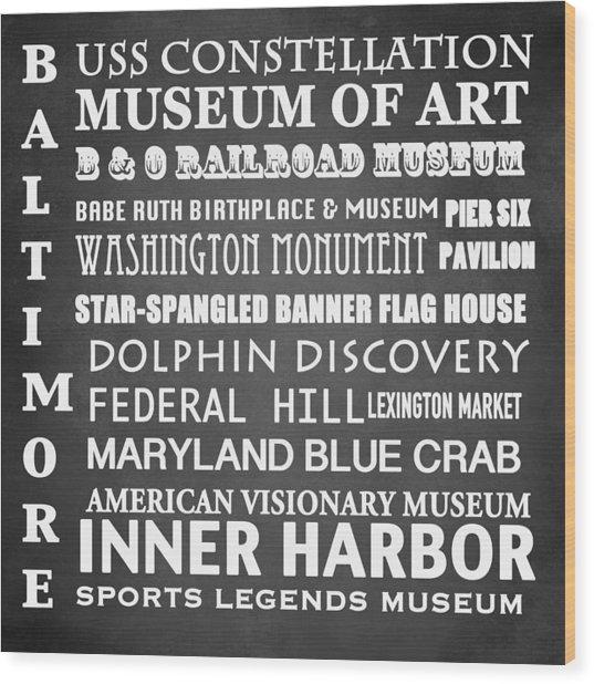 Baltimore Famous Landmarks Wood Print