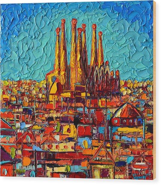 Barcelona Abstract Cityscape - Sagrada Familia Wood Print