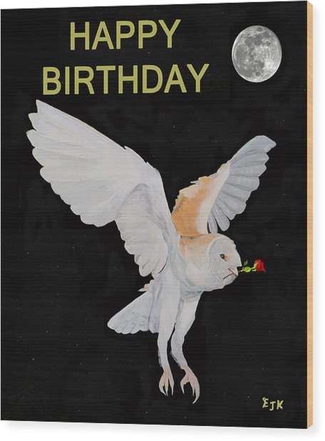 Barn Owl Happy Birthday Wood Print