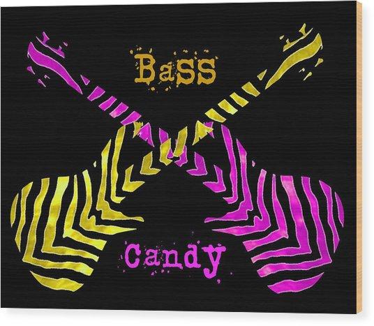 Bass Candy Wood Print