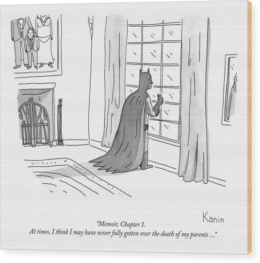 Batman Memoir Chapter 1 Wood Print