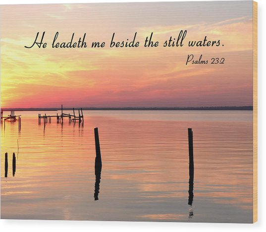 Bay Sunset Still Waters Psalm Wood Print