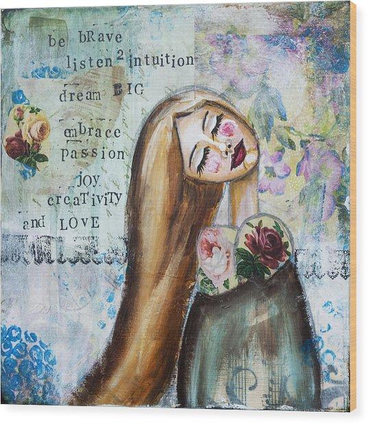 Be Brave Inspirational Mixed Media Folk Art Wood Print