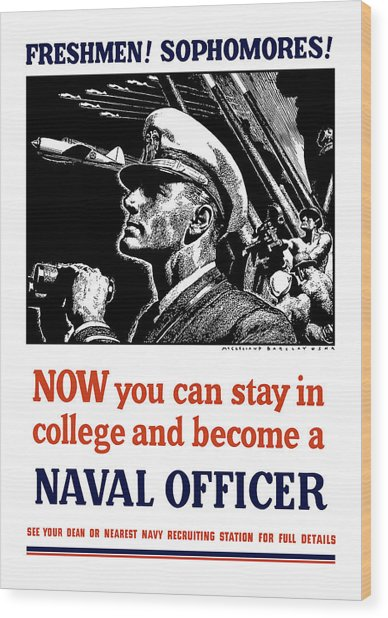 Become A Naval Officer Wood Print