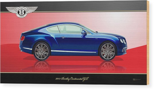 Bentley Continental Gt With 3d Badge Wood Print