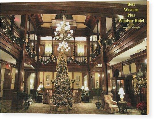 Best Western Plus Windsor Hotel Lobby - Christmas Wood Print