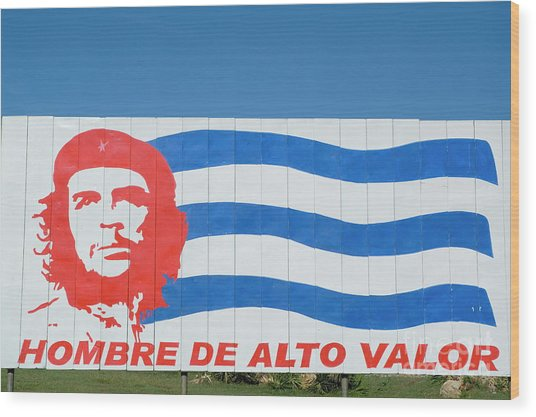 Billboard With The Iconic Che Guevara Portrait And National Cuban Flag Wood Print by Sami Sarkis