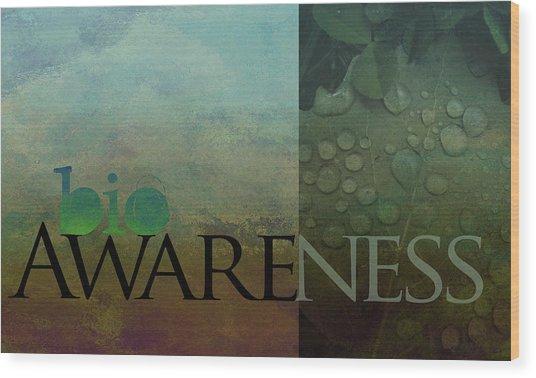 bioAWARENESS II Wood Print