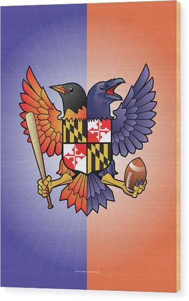 Birdland Baltimore Raven And Oriole Maryland Crest Wood Print
