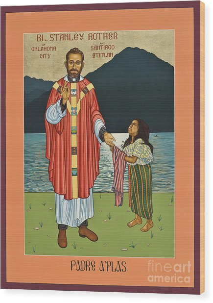 Bl. Stanley Rother - Lwsro Wood Print