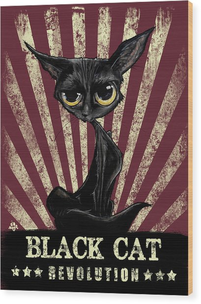 Black Cat Revolution Wood Print