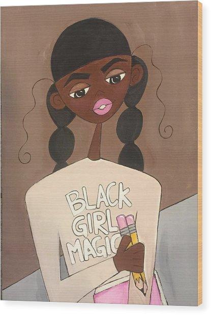 Black Girl Magic Wood Print