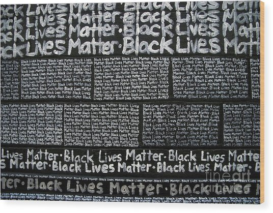 Black Lives Matter Wall Part 3 Of 9 Wood Print