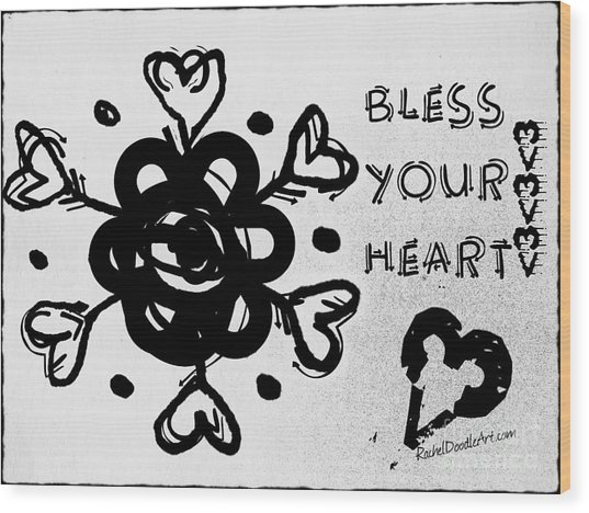 Bless Your Heart Wood Print