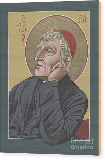 Blessed Cardinal John Henry Newman 221 Wood Print