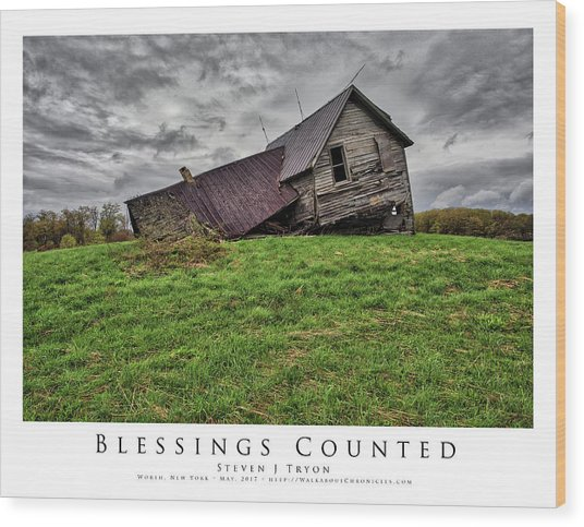 Blessings Counted Wood Print by Steven Tryon