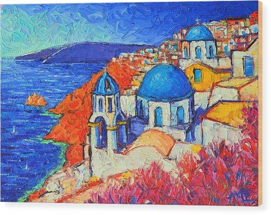 Blue Domes In Oia Santorini Greece Original Impasto Palette Knife Oil Painting By Ana Maria Edulescu Wood Print