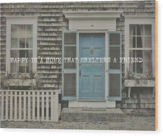 Blue Door Quote Wood Print by JAMART Photography