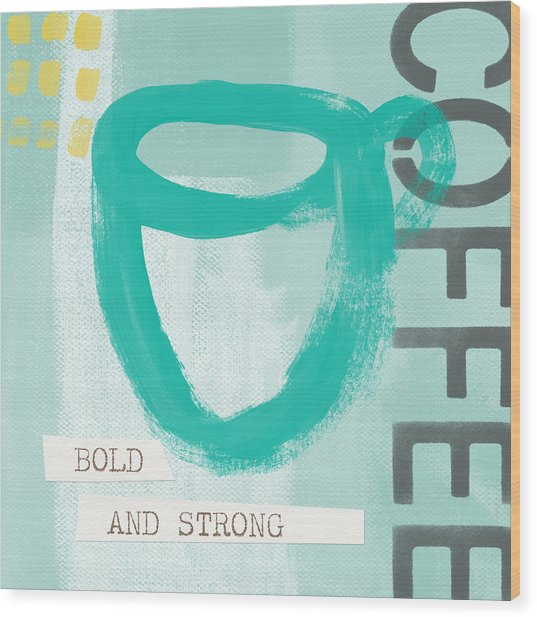 Bold And Strong In Blue- Art By Linda Woods Wood Print