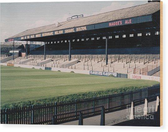 Bolton Wanderers - Burnden Park - East Stand Darcy Lever 1 - September 1969 Wood Print