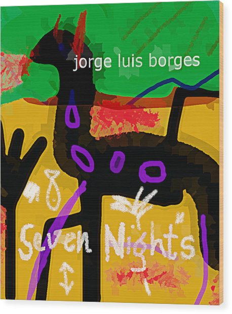 Borges Seven Nights Poster  Wood Print