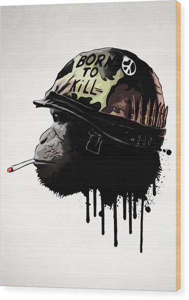 Born To Kill Wood Print