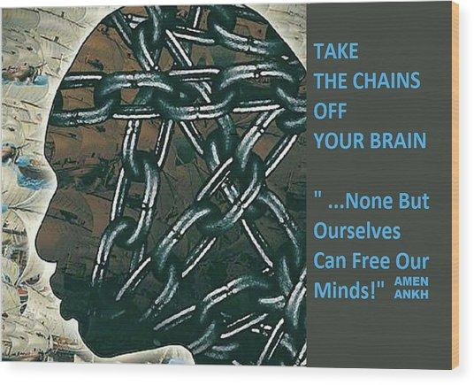 Brain Chains Wood Print