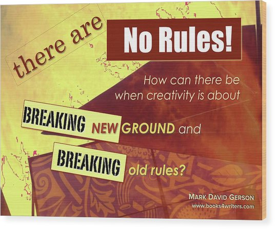Break The Rules Wood Print