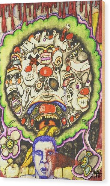Bring Out The Clowns Wood Print by Sam Hane